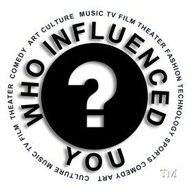 Who Influenced You?