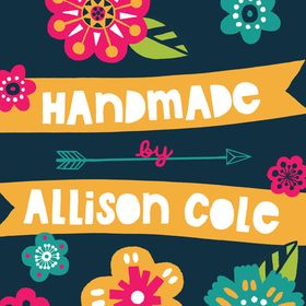 Handmade By Allison Cole