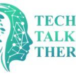 Tech Talk Therapy