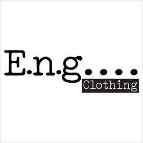 E.n.g. Clothing
