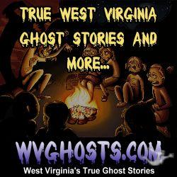 West Virginia Ghosts
