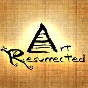 Art Resurrected