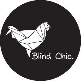 Blind Chic.