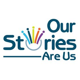 Our Stories Are Us