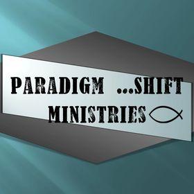 Paradigm Shift Ministries