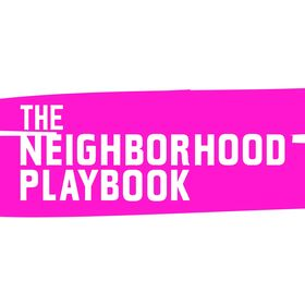 The Neighborhood Playbook
