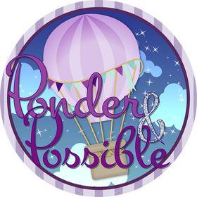 Ponder & Possible
