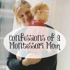 Confessions of a Montessori Mom