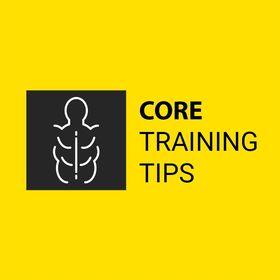 CoreTraining Tips