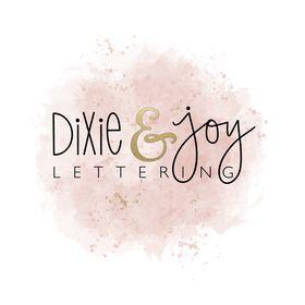 Dixie & Joy Lettering