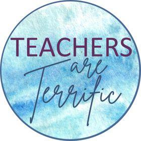 Teachers Are Terrific