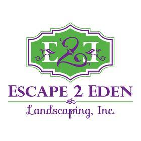 Escape 2 Eden Landscaping Inc.