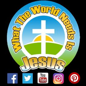 What The World Needs Is Jesus