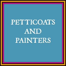 Petticoats and Painters