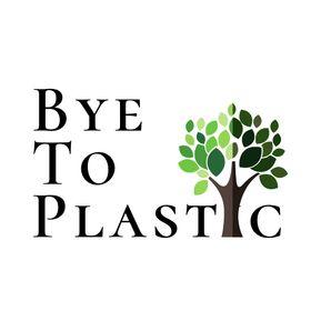 Bye To Plastic