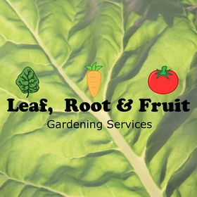 Leaf, Root & Fruit