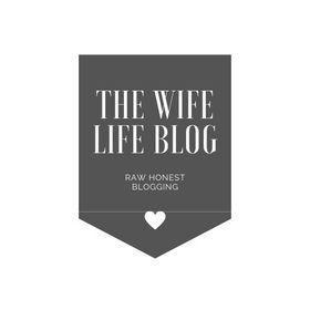 The Wife Life Blog