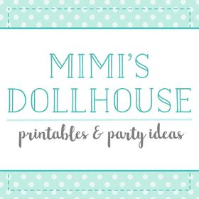 Mimi's Dollhouse | Party Styling, Party Ideas and Printable Party Packages