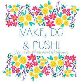 Make, Do and Push!