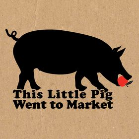This Little Pig Went To Market