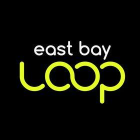 East Bay Loop - Keep it in the Loop!