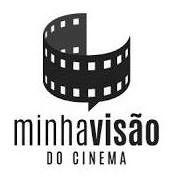 Minha Visão do Cinema