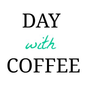 Day With Coffee