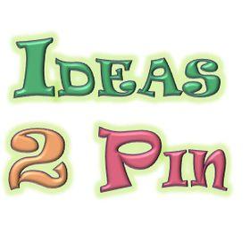 Ideas 2 Pin