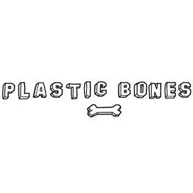 PLASTIC BONES