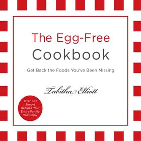 The Egg-Free Cookbook