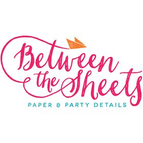 Between the Sheets Co. | Paper and Party Details | Invitations and Custom Paper Goods