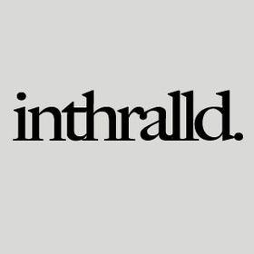 Inthralld