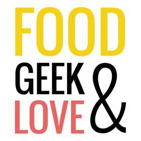 Food Geek & Love