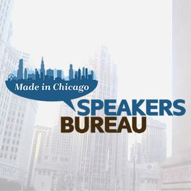 Made In Chicago Speakers Bureau