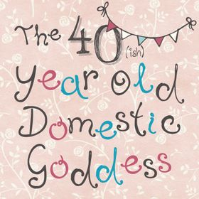 40ish Domestic Goddess