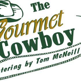 The Gourmet Cowboy