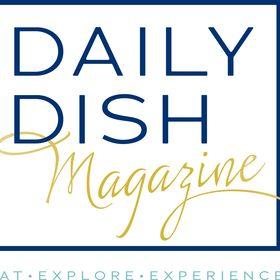 Daily Dish Magazine
