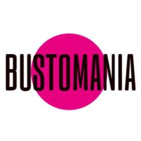 Bustomania