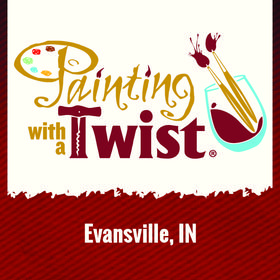Painting with a Twist - Evansville, IN