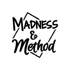 Madness & Method Blog