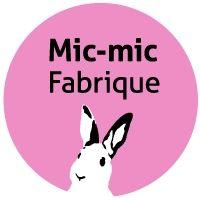Mic-mic Fabrique