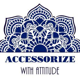 Accessorize with Attitude