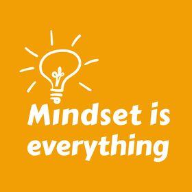 Mindset is everything - Mit dem richtigen Mindset durchstarten!