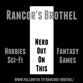 Rancor's Brothel Podcast