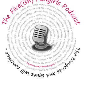 The Fiveish Fangirls Podcast