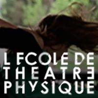L'Ecole De Théâtre Physique