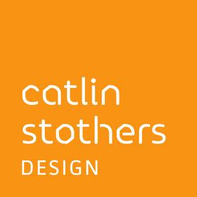 Catlin Stothers Design