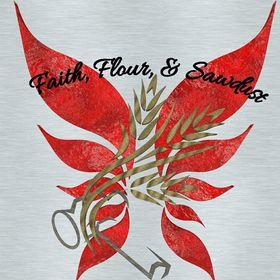 Faith, Flour, & Sawdust