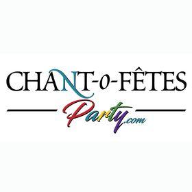 Chant-O-Fêtes Party