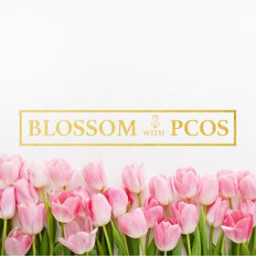 Blossom with PCOS